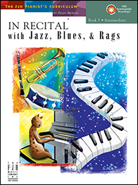 In Recital With Jazz, Blues, & Rags 5 Bk & Cd