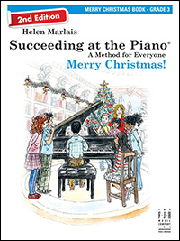 Merry Christmas Book 3, Succeeding At The Piano