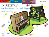 In Recital With Little Fingers Sunday School Songs