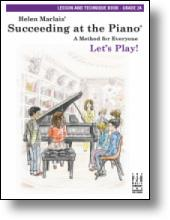 Lessons & Technic 2a (Bk Only) Succeeding At The Piano