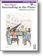 Recital 2a With Cd, Succeeding At The Piano